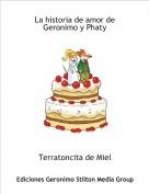 Terratoncita de Miel - La historia de amor de Geronimo y Phaty