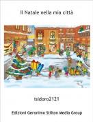 isidoro2121 - Il Natale nella mia città