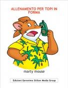 marty mouse - ALLENAMENTO PER TOPI IN FORMA