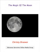 Christy Droown - The Magic Of The Moon