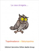 Topolinadance e Babytopolina - La casa stregata...
