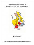 Ratojuani - Geronimo Stilton en el extraño caso del queso azul