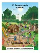 ·Terratoncita Ratira· - El Secreto de laAmistad
