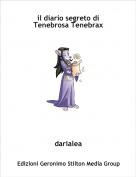 darialea - il diario segreto di Tenebrosa Tenebrax
