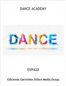 EVPA20 - DANCE ACADEMY