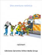 ratimeri - Una aventura ratónica