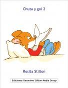 Rosita Stilton - Chuta y gol 2