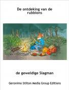 de geweldige Slagman - De ontdeking van de rubbions