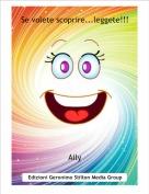 Aily - Se volete scoprire...leggete!!!