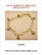 CHIARA - CHI HA RUBATO IL BRACCIALE ORO DI PATTY?????