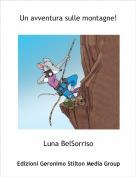 Luna BelSorriso - Un avventura sulle montagne!