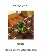 Alexton - Un viaje goloso