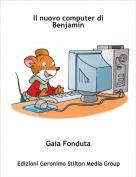 Gaia Fonduta - Il nuovo computer di Benjamin
