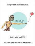 Ratobailarina2008 - Respuestas del concurso