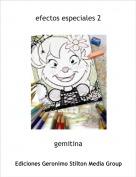 gemitina - efectos especiales 2