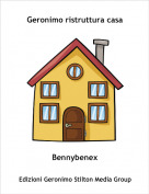 Bennybenex - Geronimo ristruttura casa