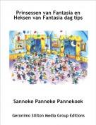 Sanneke Panneke Pannekoek - Prinsessen van Fantasia en Heksen van Fantasia dag tips  g