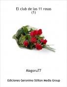 Magoru77 - El club de las 11 rosas(1)