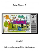 Alex910 - Rato Chanel 5