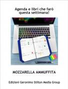 MOZZARELLA AMMUFFITA - Agenda e libri che farò questa settimana!