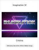 Cristina - Imagination 3#