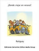 Ratiguay - ¿Donde viajar en verano?