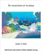 juan e izan - De vacaciones en la playa