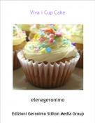elenageronimo - Viva i Cup Cake