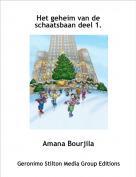 Amana Bourjila - Het geheim van de schaatsbaan deel 1.
