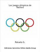 Ratuela G. - Los juegos olimpicos de Ratford