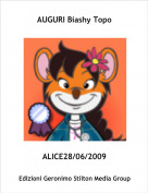ALICE28/06/2009 - AUGURI Biashy Topo
