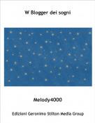 Melody4000 - W Blogger dei sogni