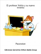 Pacoraton - El profesor Voltio y su nuevo invento