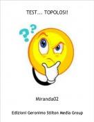Miranda02 - TEST... TOPOLOSI!