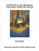 RUTI3003 - ENTREVISTA A¡MI HERMANA!CONCURSO PENELOPE MOUSE