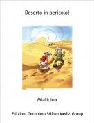 Mialicina - Deserto in pericolo!