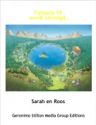 Sarah en Roos - Fantasia 10 wordt vervolgd..