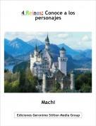 Machi - 4 Reinos: Conoce a los personajes