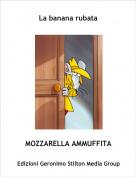 MOZZARELLA AMMUFFITA - La banana rubata