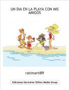 ratimarti89 - UN DIA EN LA PLAYA CON MIS AMIGOS