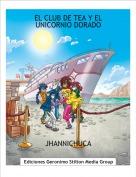 JHANNICHUCA - EL CLUB DE TEA Y EL UNICORNIO DORADO
