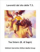 Tea Sisters (B. di Sogni) - Lavoretti dal sito delle T.S.