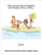 javier - Unas vacaciones de bigotes con Pandora Woz y Patty.
