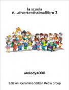 Melody4000 - la scuola è...divertentissima!libro 2