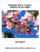TIP POPPY - DISEGNO PER IL CLUB IL MONDO IN UN LIBRO