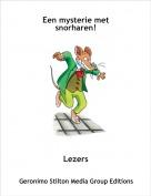 Lezers - Een mysterie met snorharen!