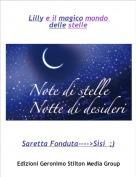 Saretta Fonduta---->Sisi  ;) - Lilly e il magico mondo delle stelle
