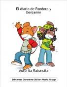 Aurorita Ratoncita - El diario de Pandora y Benjamín