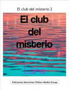 . - El club del misterio 2