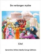 Clio! - De verborgen mythe